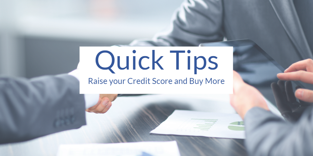 Quick Tips to Raise FICO®
