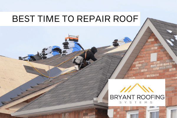 BEST TIME TO REPLACE ROOF