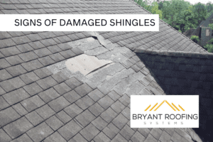 SIGNS OF DAMAGED SHINGLES