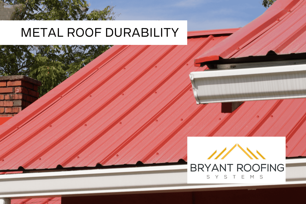 METAL ROOF DURABILITY