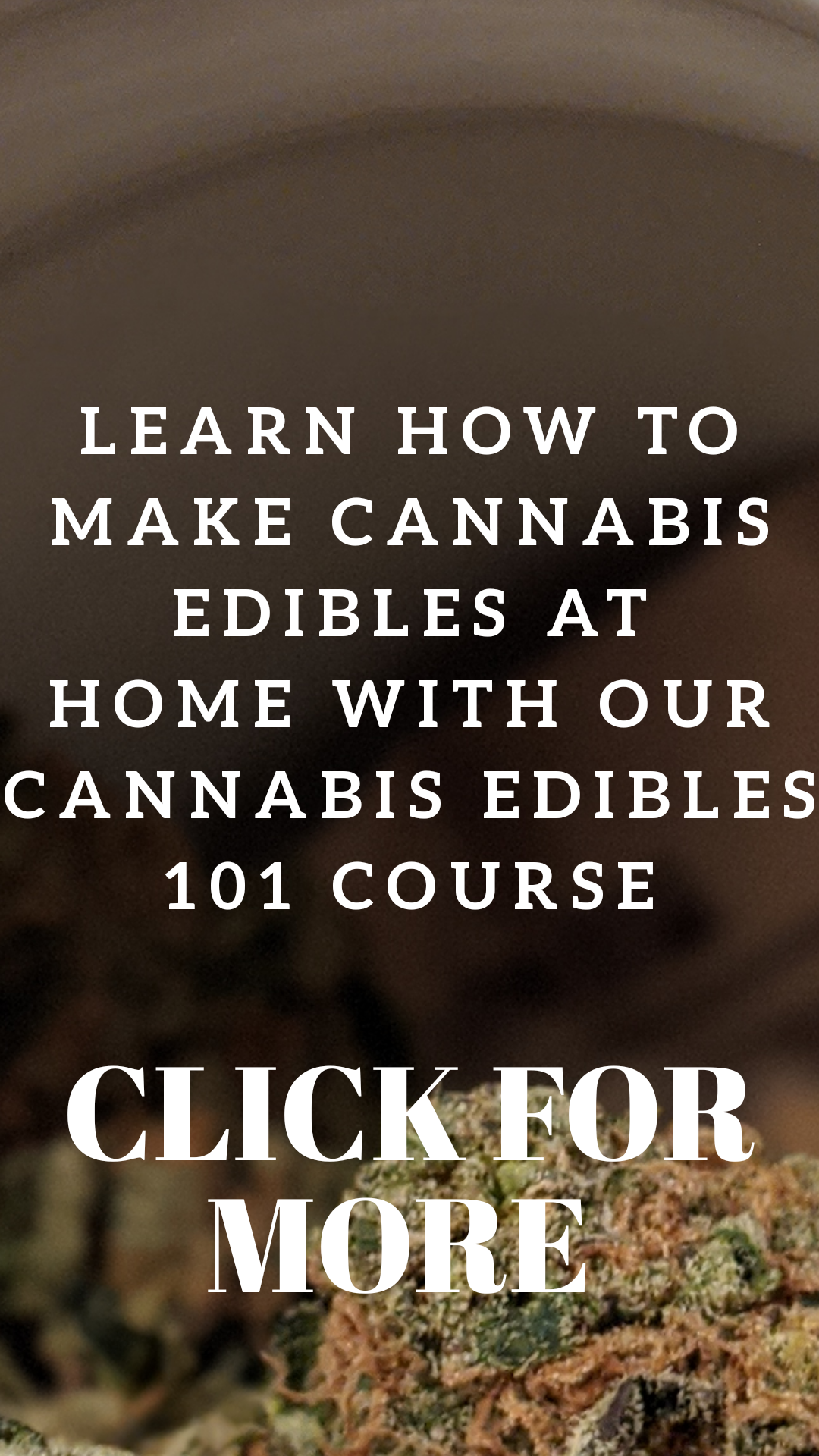 cannabis edibles course, online cannabis courses, budtender courses, how to make edibles course, cannabis edibles medical course, how to make cannabutter