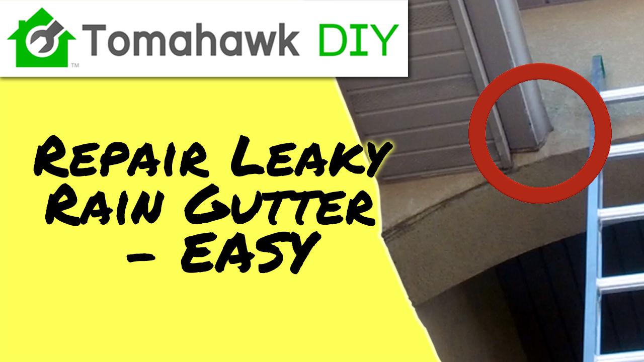 How to Repair a Leaky Rain Gutter