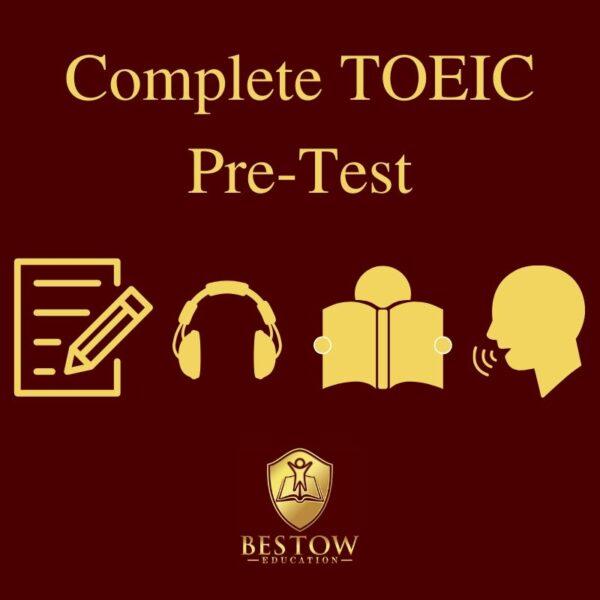Complete TOEIC Pre Test Bestow Education