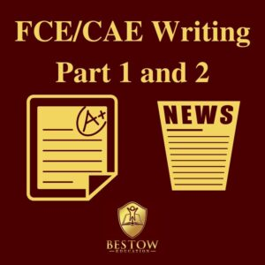 FCE CAE Writing Part 1 and 2