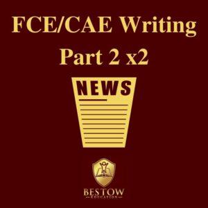 FCE CAE Writing Part 2 Bestow Education