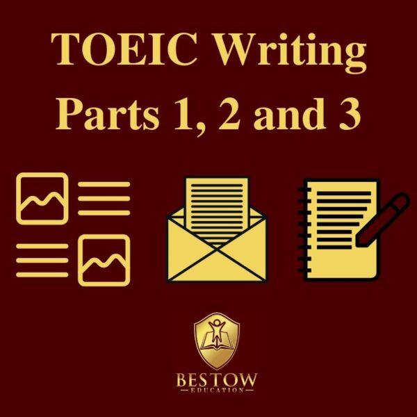 TOEIC Writing Part 1 2 3 Bestow Education