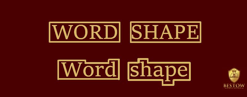 Word Shape Capital Letters Bestow Education