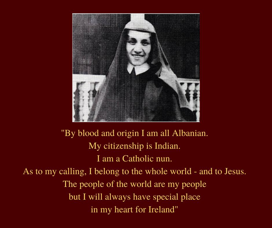 Mother Teresa Ireland Dublin 1928 English Language Bestow Education