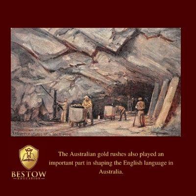 Australian English Gold Rush Bestow Education