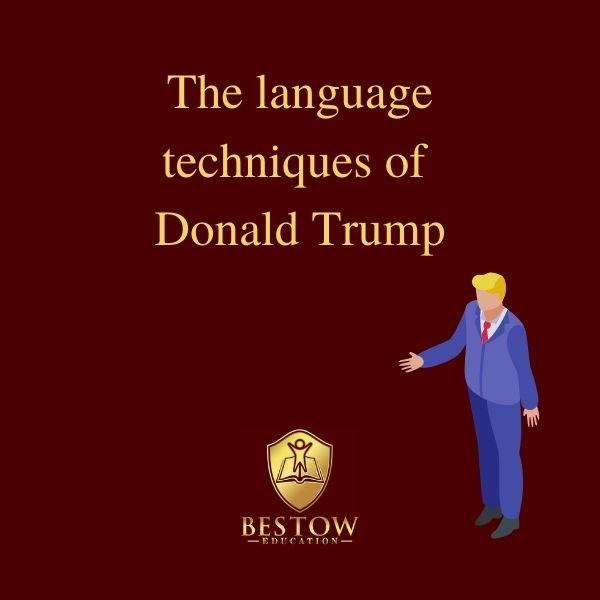 Donald Trump Linguistic Crisis English Language Bestow Education