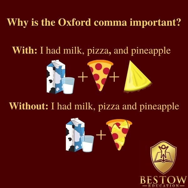 Why is the Oxford comma important Bestow Education