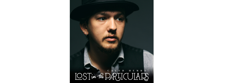 """Photo of """"Lost in the Particulars"""" by Caleb Henry…Another Idle Tuesdays Recording Studio Project."""