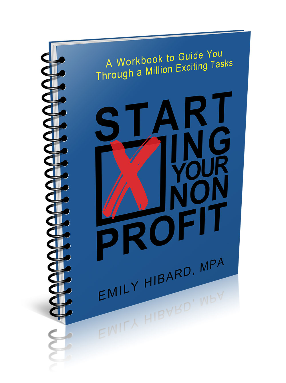 Photo of Starting Your Nonprofit: A Workbook to Guide You Through a Million Exciting Tasks