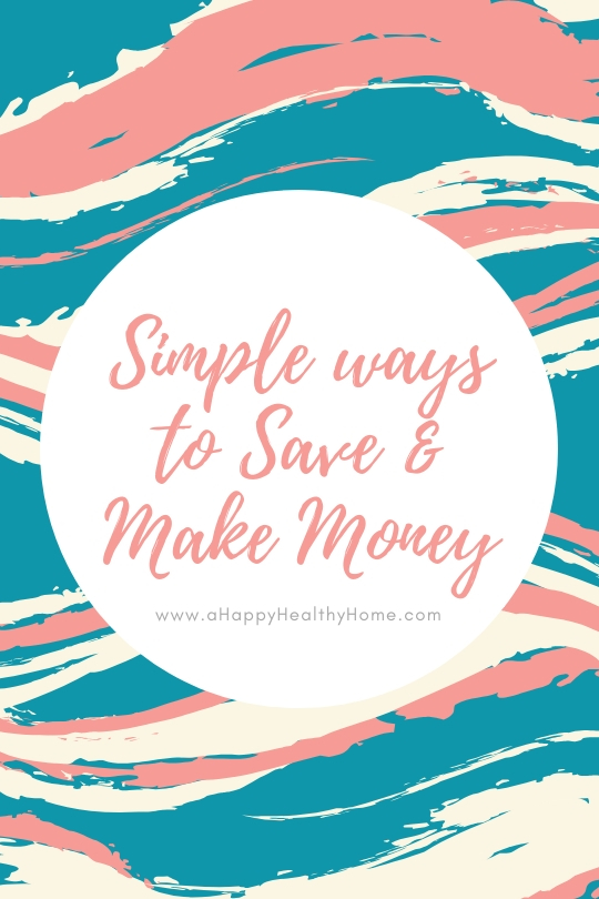 Simple ways to Save and Make Money