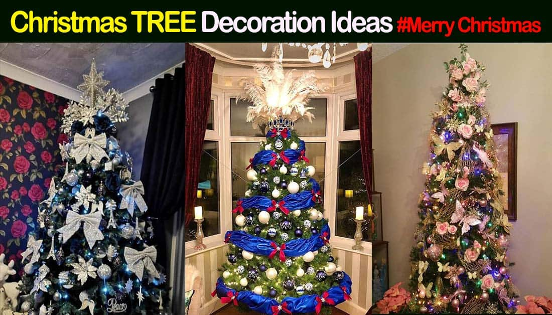25+ Christmas Tree Decoration Ideas in 2020