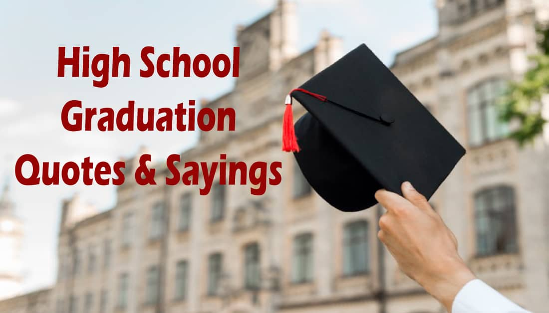 Best High School Graduation Quotes and Sayings