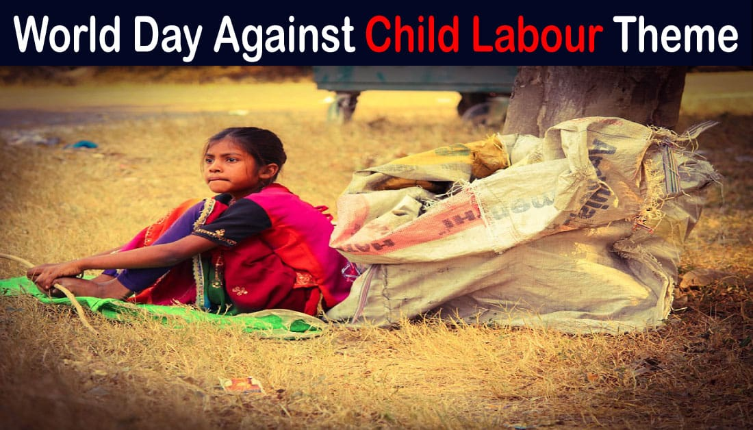 World Day Against Child Labour Theme