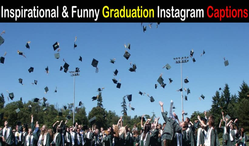 graduation instagram captions