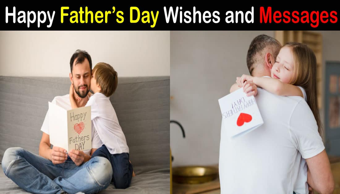 Happy Fathers Day Wishes and Messages for Father's Day 2020