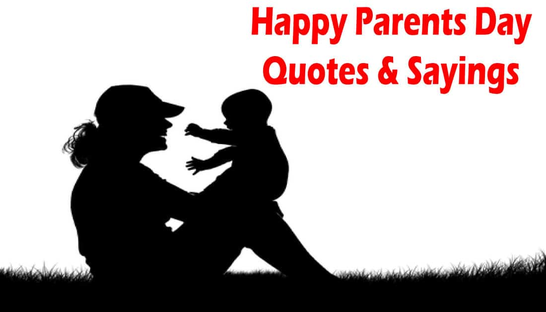 Happy Parents Day Quotes and Sayings for Parents Day 2020
