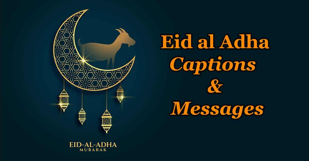 Eid al Adha 2020 Mubarak Captions for Instagram and Status