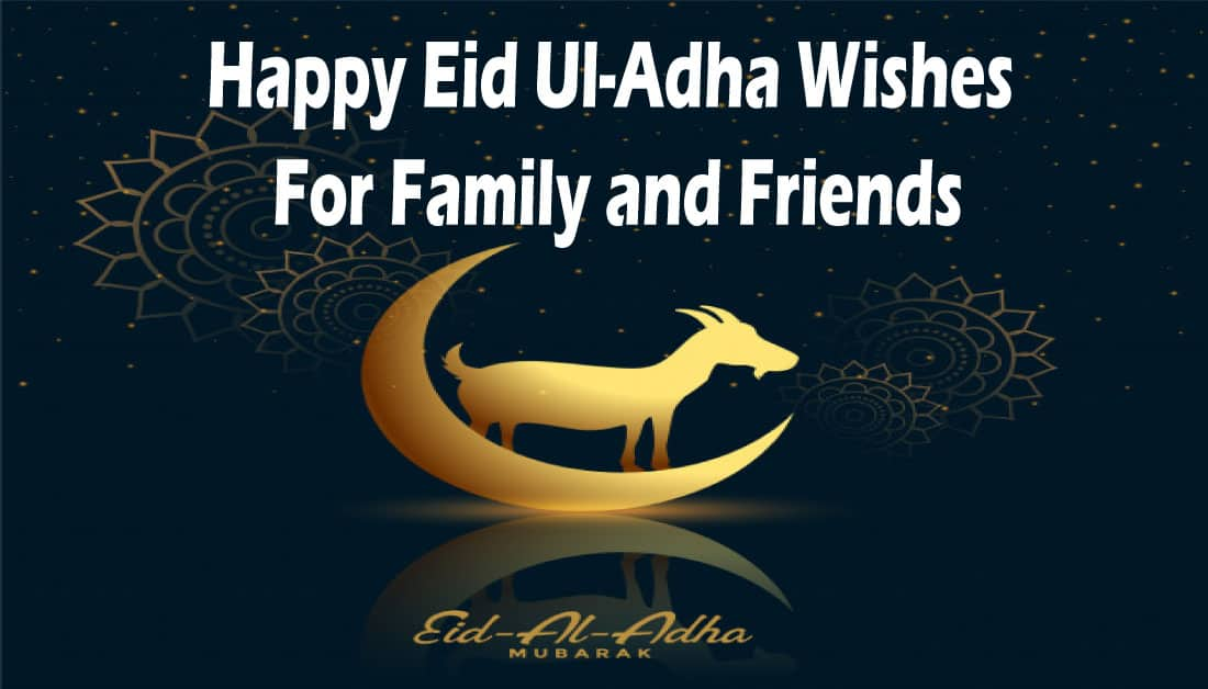 Eid Al-Adha Mubarak Wishes, Quotes, and Greetings for Eid Al Adha 2020