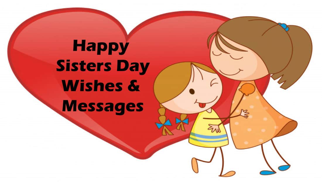 Happy Sisters Day Wishes and Messages for Sisters Day 2020