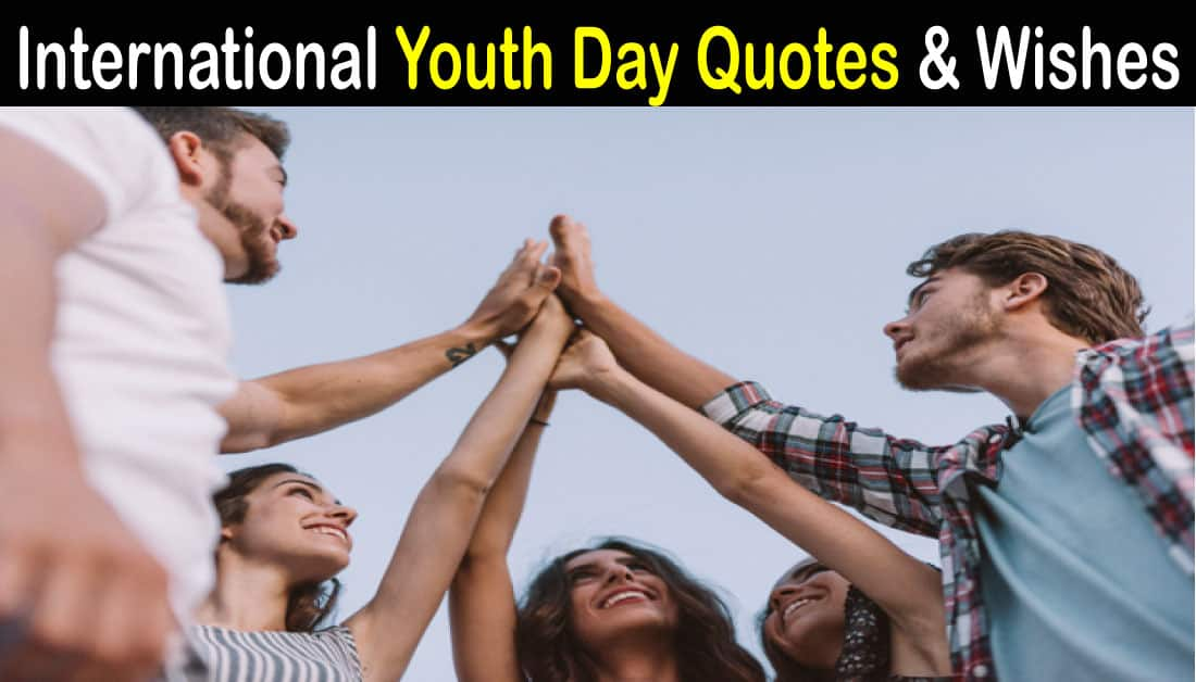 Most Inspiring Happy Youth Day Quotes and Wishes
