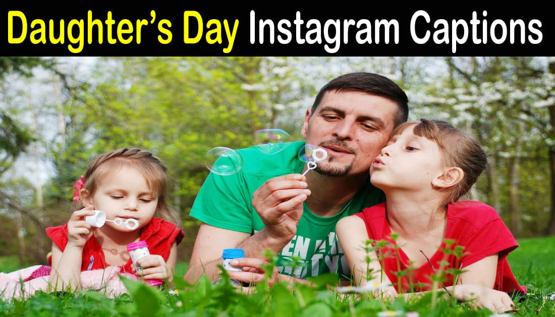 Daughters Day Instagram Captions & Messages – Daughter's Day 2020