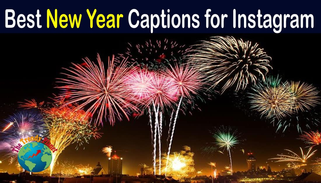 32+ Short New Year Captions for Instagram 2021