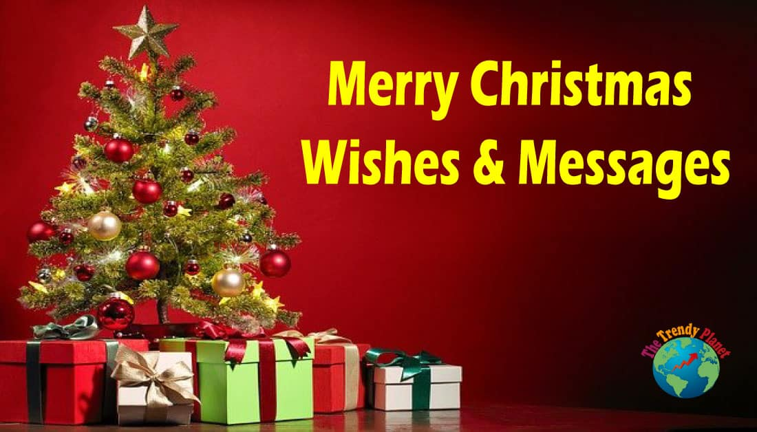 30+ Merry Christmas Wishes & Messages For 2020