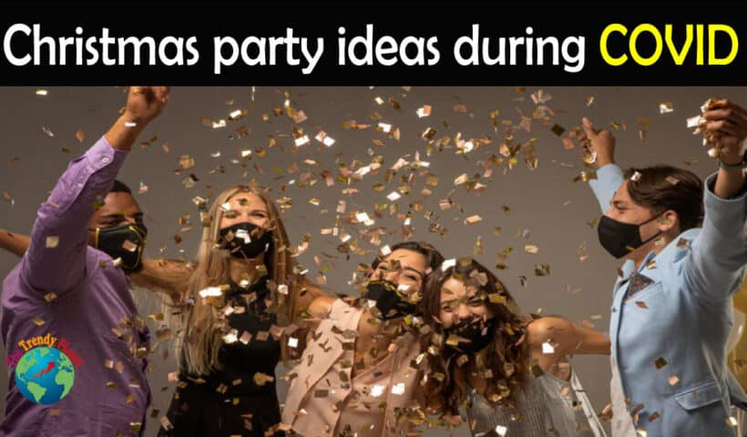 COVID Christmas Party Ideas