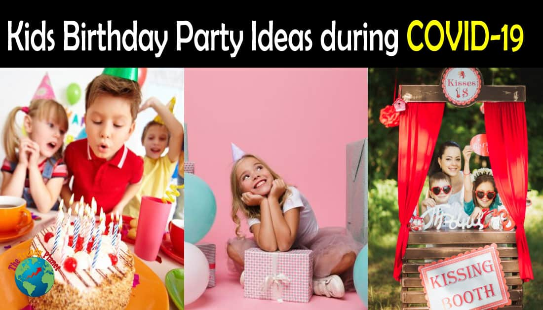 Best Kids Birthday Party Ideas During COVID-19