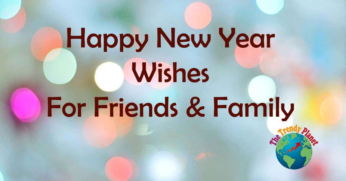 17 Short and Best Happy New Year Wishes 2021 for Friends and family