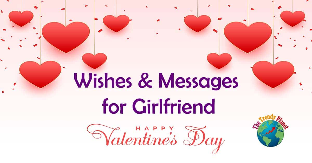 Sweet Valentine Day 2021 Wishes for Girlfriend – Messages for Valentines Day