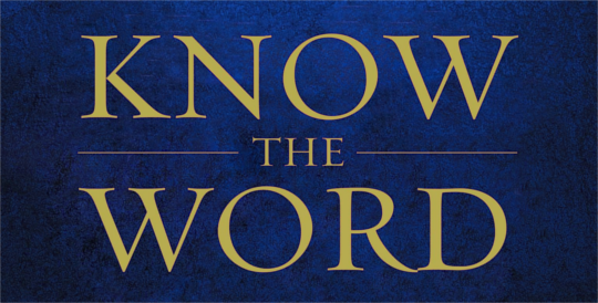 Know the Word