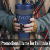 Fall Promotional Products