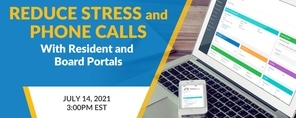 Reduce Stress and Phone Calls with Resident and Board Portals