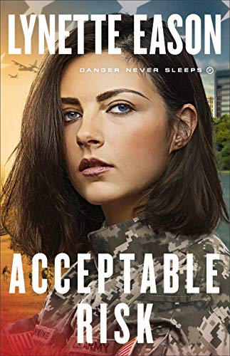 book cover for Acceptable Risk, the second in the series by Lynette Eason