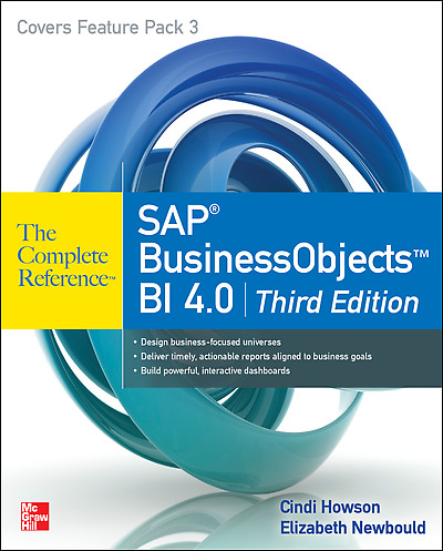 SAP BusinessObjects BI 4.0 The Complete Reference, Third Edition