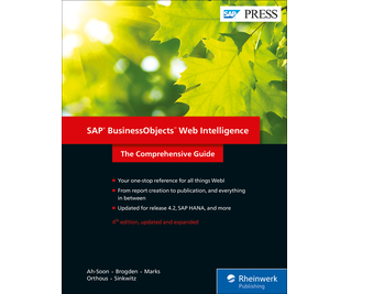 SAP BusinessObjects Web Intelligence: The Comprehensive Guide, Fourth Edition