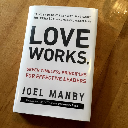 Love Works by Joel Manby