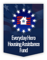 Everyday Hero Housing Assistance Fund (EHHAF)