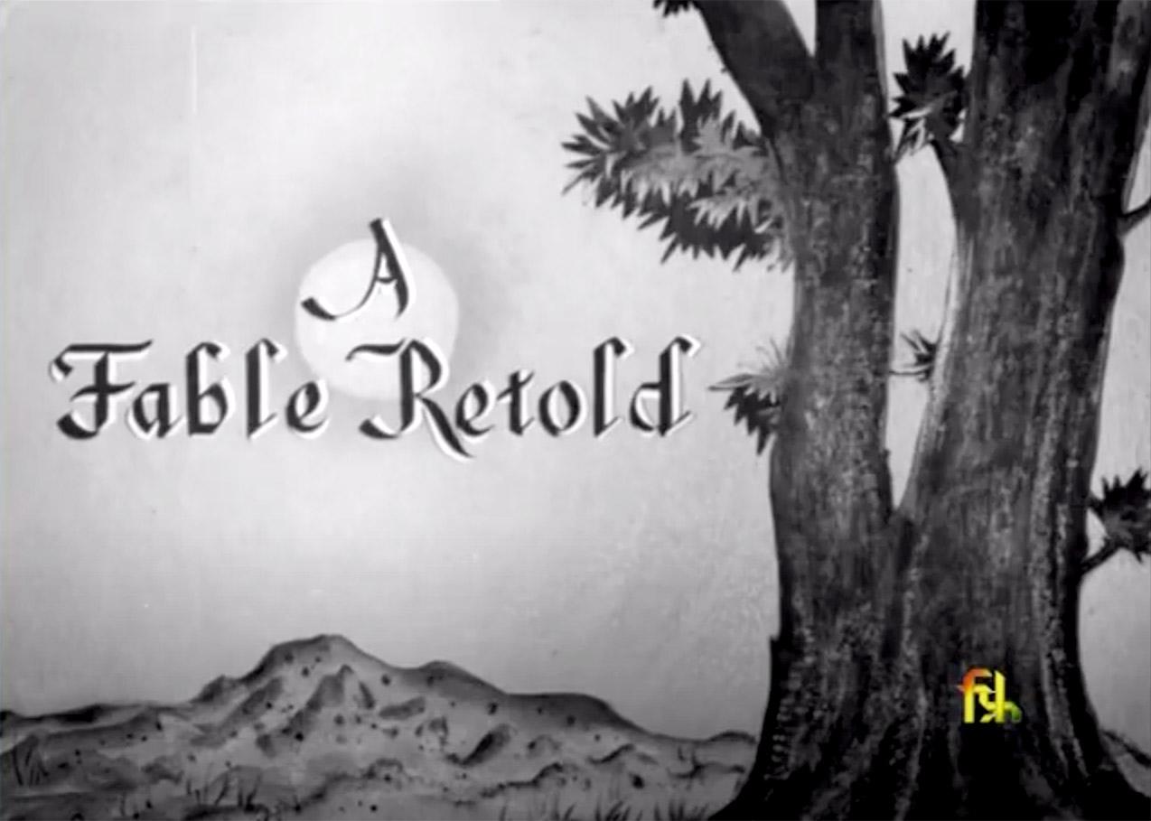 A fable retold