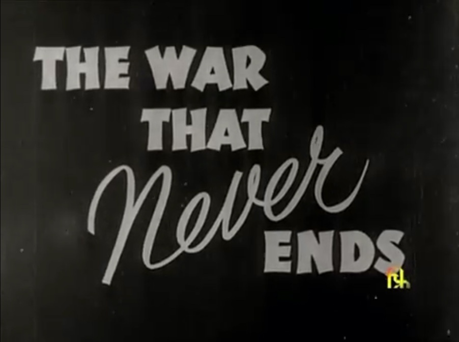 film title the war that never ends