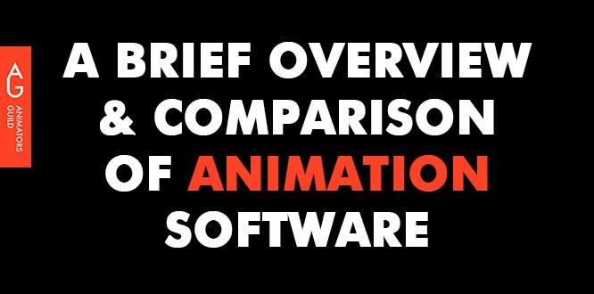 A Brief comparison of Animation software