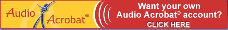 Get Your Audio Acrobat Account Today!