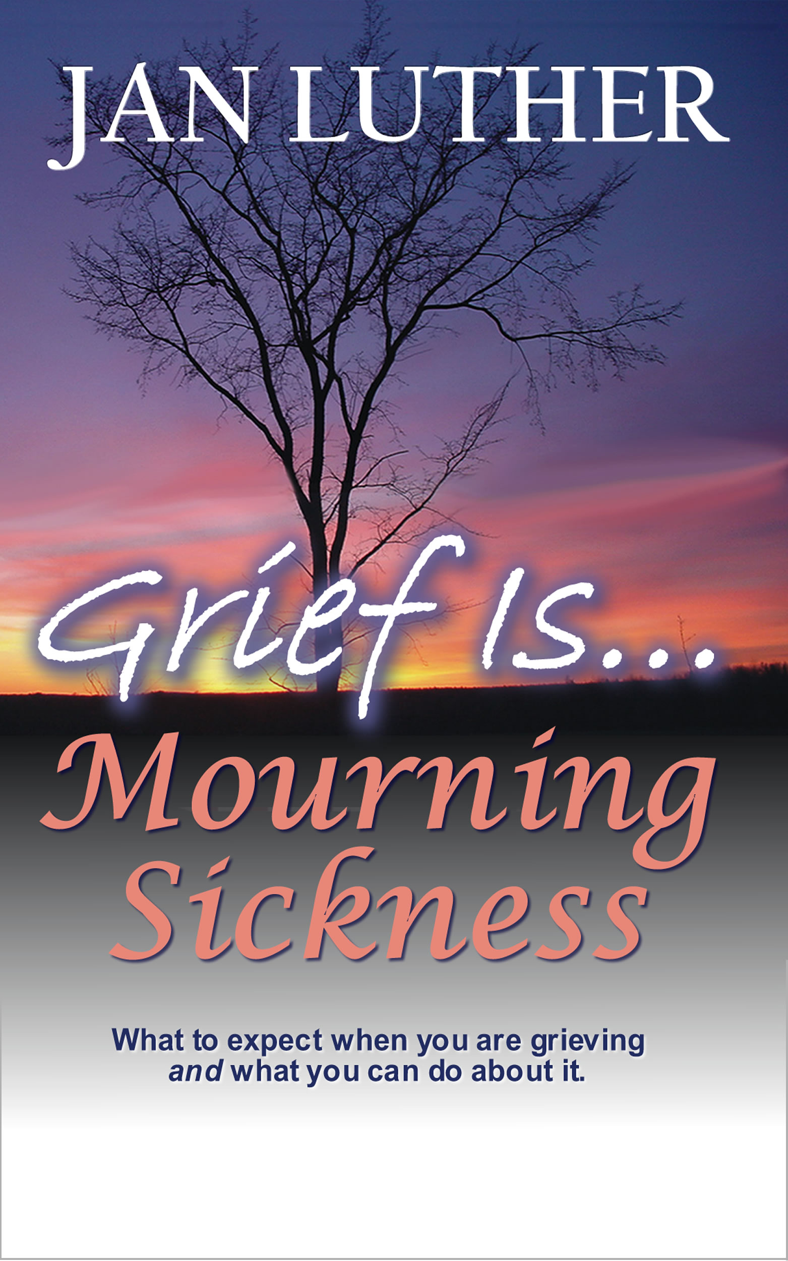 Grief Is Mourning Sickness by Jan Luther