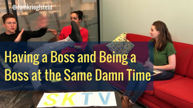 having a boss and being a boss