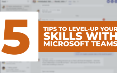 5 Tips to Level-Up Your Skills with Microsoft Teams